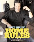 Home Rules Transform the Place You Live into a Place You'll Love