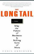 Long Tail Why the Future of Business is Selling Less of More