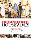 Desperate Housewives Cookbook Juicy Dishes And Saucy Bits
