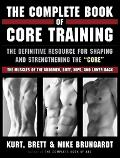 Complete Book of Core Training The Definitive Resource for shaping and strenghening the