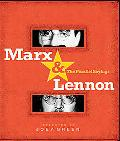 Marx & Lennon The Parallel Sayings
