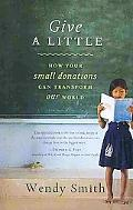Give a Little: How Your Small Donations Can Transform Our World
