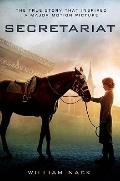 Secretariat : The True Story That Inspired - A Major Motion Picture