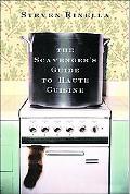 Scavenger's Guide to Haute Cuisine