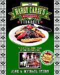 Harry Caray's Restaurant Cookbook The Official Home Plate of the Chicago Cubs