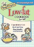 Busy People's Low-Fat Cookbook 7 Ingredients or Less, Quick and Easy, Heart Healthy and Deli...