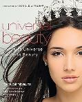 Universal Beauty The Miss Universe Guide to Beauty