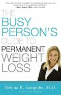Busy Person's Guide to Permanent Weight Loss