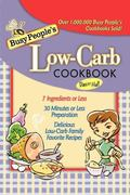 Busy People's Low Carb Cookbook- B&W TP
