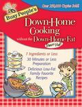 Busy People's Down-Home Cooking Without the Down-Home Fat