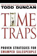 Time Traps : Proven Strategies for Swamped Salespeople