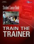 Training the Trainer Student Course Book