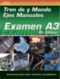 Examen Automotriz Unidad Impulsora Manual Y Ejes (Examen A3)