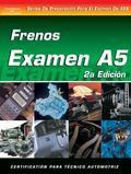 Examen Automotriz Frenos (Examen A5)