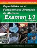 Examen Automotriz Especialista Automotriz En Rendimiento Del Motor Avanzado (Examen L1)