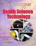 Workbook to Accompany Introduction to Health Science Technology