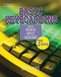 Basic Keyboarding for the Medical Office Assistant Spiral Binding