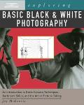 Exploring Basic Black & White Photography