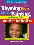 Rhyming Books, Marble Painting, and Many Other Activities for Toddlers 25 To 36 Months