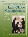 Fundamentals of Law Office Management Systems, Procedures, and Ethics