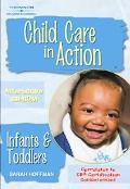 Child Care In Action Infants And Toddlers