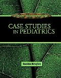 Clinical Decision Making Case Studies in Pediatrics