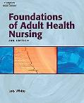 Study Guide To Accompany Foundations Of Adult Health Nursing