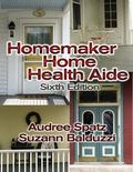 Homemaker Home Health Aide