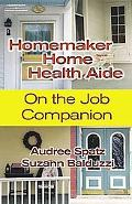 Homemaker/home Health Aide on the Job Companion