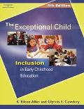 Exceptional Child Inclusion In Early Childhood Education