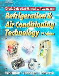 Refrigeration and Air Conditioning Technology Concepts, Procedures, and Troubleshooting Tech...