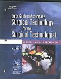 Study Guide To Accompany Surgical Technology For The Surgical Technologist A Positive Care A...