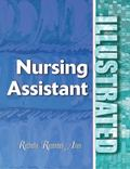 Manual de Auxiliar de Enfermeria / Nursing Assistant Illustrated!