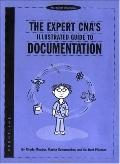 Expert Cna's Illustrated Guide to Documentation
