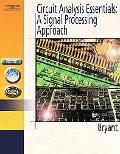 Circuit Analysis Essentials A Signal Processing Approach