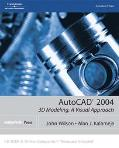 Autocad 2004 3D Modeling, a Visual Approach