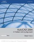 Autocad 2004 A Problem Solving Approach