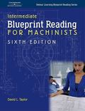 Blueprint Reading for Machinists Intermediate