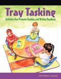 Tray Tasking Activities That Promote Reading and Writing Readiness