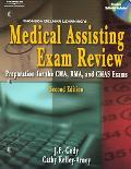 Thomson Delmar Learning's Medical Assisting Exam Review Preparation For The CMA, RMA, And CM...