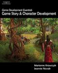 Game Development Essentials Game Story & Character Development
