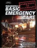 Fundamentals Of Basic Emergency Care Workbook