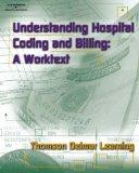 Instructor's Manual to Accompany Understanding Hospital Coding and Billing: A Worktext