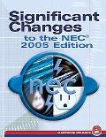 Significant Changes To The Nec 2005 Edition
