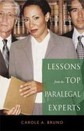 Lessons from the Top Paralegal Experts The 15 Most Successful Paralegals and What You Can Le...