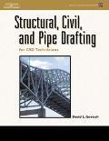 Structural, Civil and Pipe Drafting for CAD Technicians