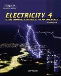 Electricity 4 Ac/dc Motors, Controls And Maintenance