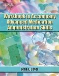 Advanced Medication Administration Skills-Workbook