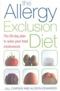 Allergy Exclusion Diet The 28-Day Plan to Solve Your Food Intolerances
