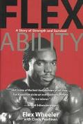 Flex Ability A Story of Strength and Survival